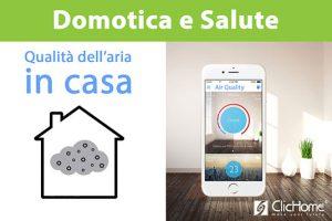 qualità dell'aria in casa con la domotica